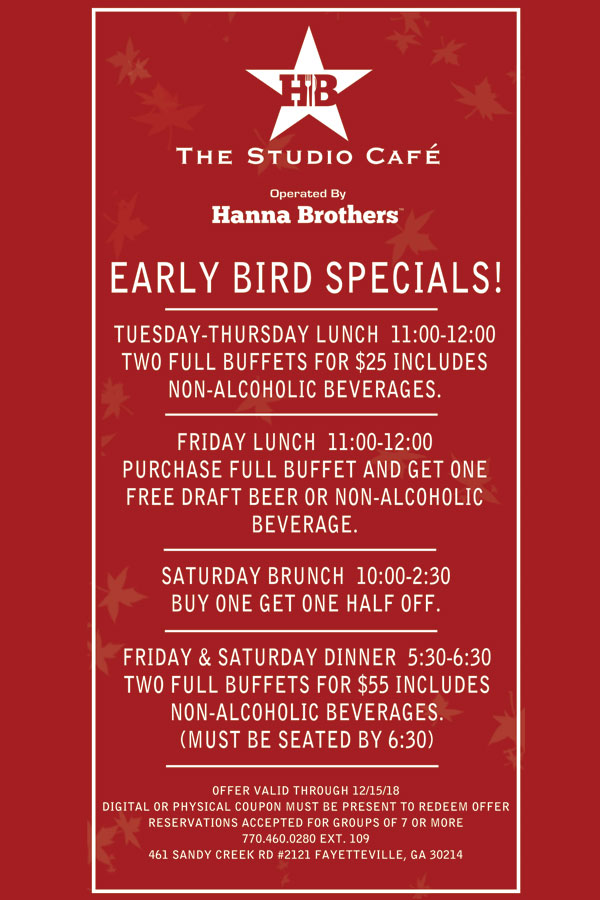 Early Bird Specials at The Studio Cafe Operated by Hanna Brothers